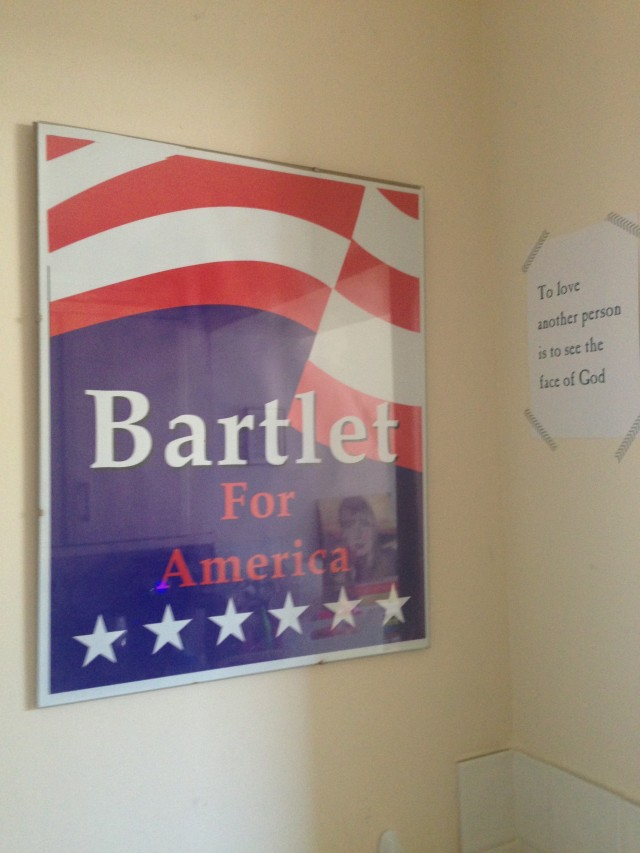 West Wing campaign poster, which Chris gave me about 7 years ago, and Les Miserables quote in the corner of my kitchen.
